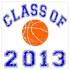 Class Of 2013 Basketball Wall Art Poster