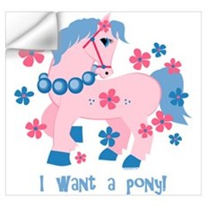I Want A Pony Wall Art Wall Decal