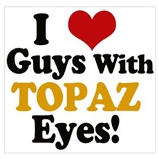 Guys With Topaz Eyes Wall Art Poster