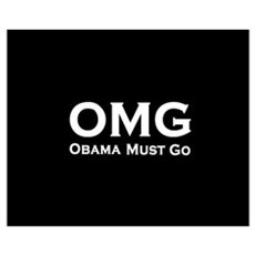 OMG Obama Must Go Wall Art Poster