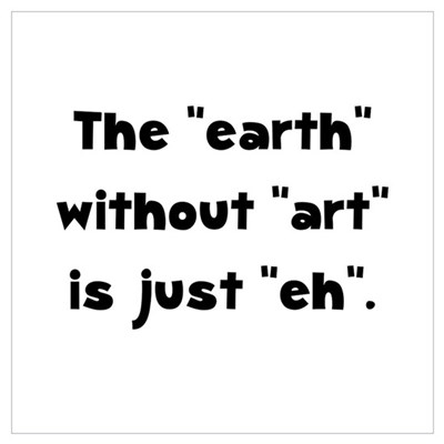 Earth Without Art Wall Art Canvas Art