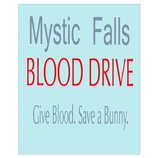Mystic Falls Blood Drive Save Bunny Wall Art Poster