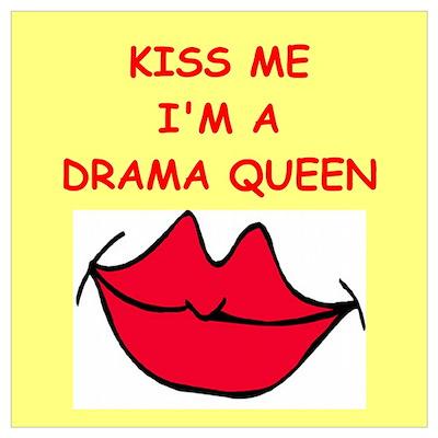 drama queen Wall Art Poster