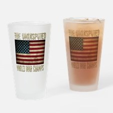 Funny Back to back world war champs Drinking Glass