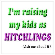 """Raising Hitchlings"" Wall Art Poster"