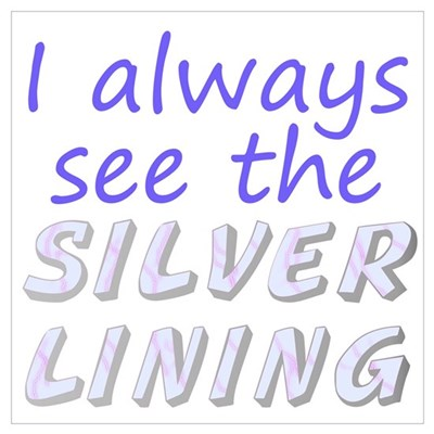 Positive See Silver Lining Wall Art Framed Print