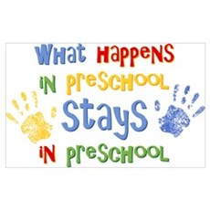 Stays In Preschool Wall Art Poster
