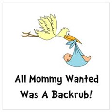 Mommy Backrub Wall Art Poster