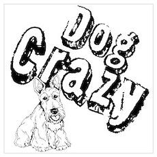 Dog Crazy Wall Art Poster