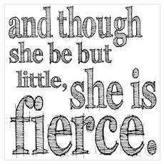She is Fierce Shakespeare Wall Art Poster