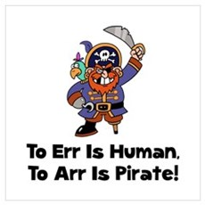 To Arr Is Pirate Cartoon Wall Art Poster
