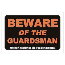Beware / Guardsman Wall Art Poster
