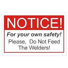 Notice / Welders Wall Art Poster