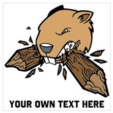 Beaver. Add your text. Wall Art Poster