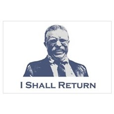 Roosevelt / Return Wall Art Poster