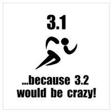 5K Run Crazy Wall Art Poster