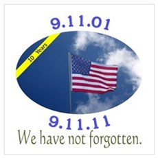 9-11 We have not forgotten Wall Art Poster