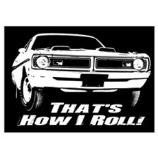 How I Roll - Dodge Demon Wall Art Poster
