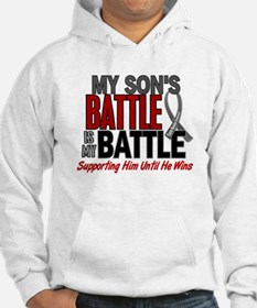My Battle Too Brain Cancer Hoodie