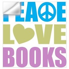 Peace Love Books Wall Art Wall Decal