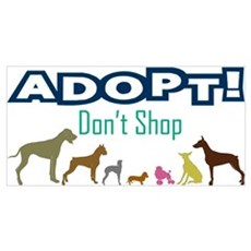 Adopt Don't Shop Wall Art Poster