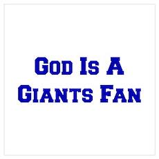 God Is A Giants Fan Wall Art Poster