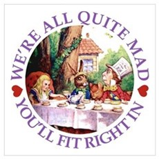 We're All Quite Mad Wall Art Poster