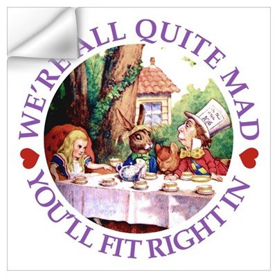 We're All Quite Mad Wall Art Wall Decal