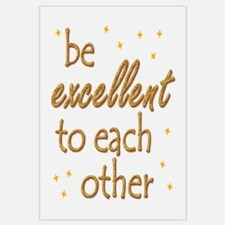 Be Excellent Wall Art