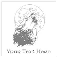 Wolf and Moon. Custom Text. Wall Art Poster