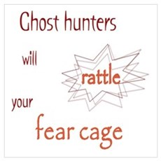 Ghost Hunters Rattle Fear Cage Wall Art Poster