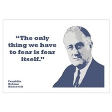 Roosevelt - Fear Wall Art