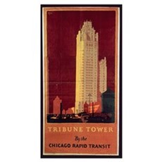 Tribune Tower, published by Chicago Rapid Transit  Poster