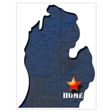 Michigan Is Home Wall Art Poster