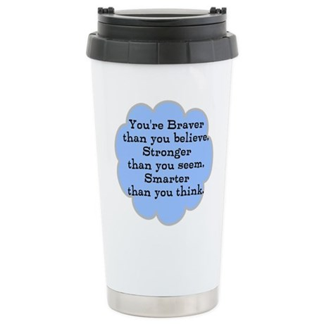 Braver than you Think Stainless Steel Travel Mug
