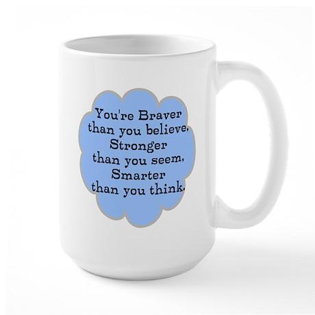 Braver than you Think Large Mug