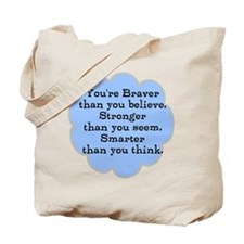 Braver than you Think Tote Bag