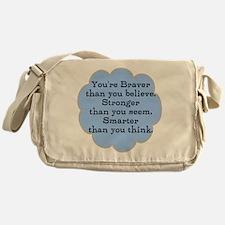 Braver than you Think Messenger Bag