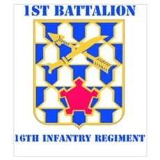 DUI - 1st Bn - 16th Infantry Regt with Text Mini P Poster