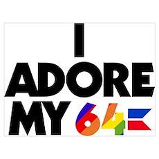 I Adore My 64 (light items) Wall Art Poster
