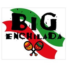 Big Enchilada Wall Art Poster