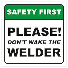 Welder / Wake Wall Art Poster