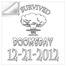 I Survived Doomsday 2012 Wall Art Wall Decal