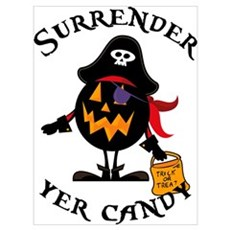 Surrender Yer Candy Wall Art Poster