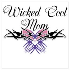 Wicked Cool Mom Wall Art Poster