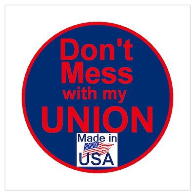 Don' Mess My Union Wall Art Poster