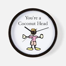 You're a Coconut Head Wall Clock