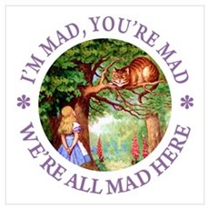 I'm Mad, You're Mad Wall Art Poster
