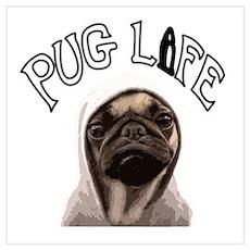 Pug Life Wall Art Poster