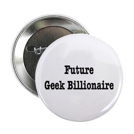 Future Geek Billionaire Button